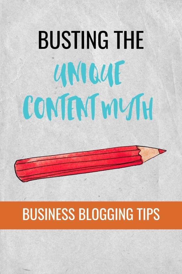 Business blogging tips for small business owners and entrepreneurs. Why your blog content doesn\'t need to be unique #onlinemarketing #blogging #blog