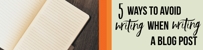 Hate Writing? Five Alternatives To Words For Your Blog Post