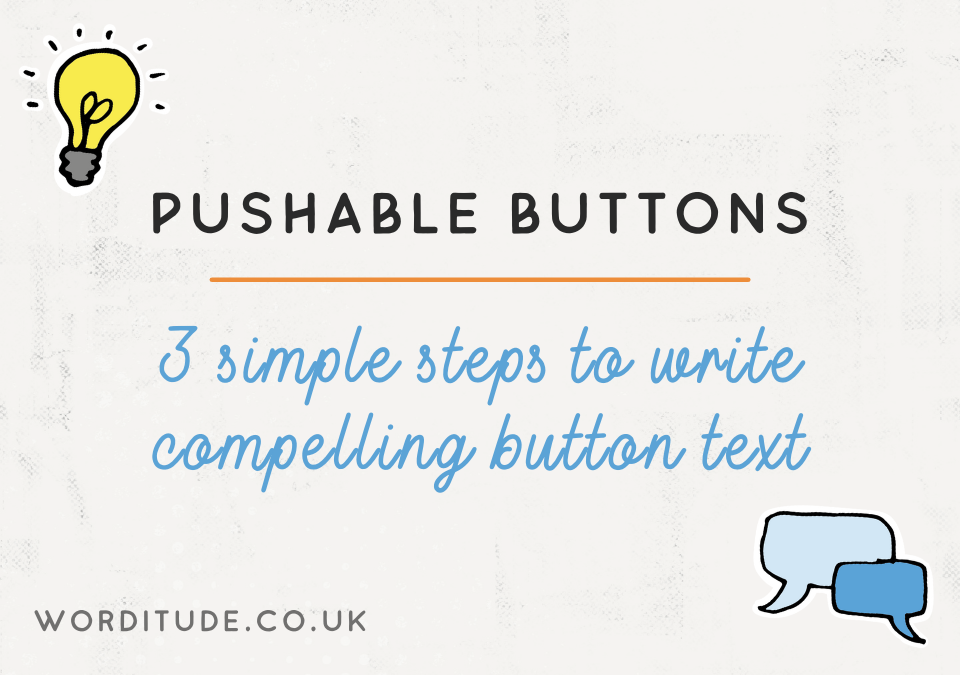 The Secrets To Pushable Buttons: What to write on your call-to-action web button