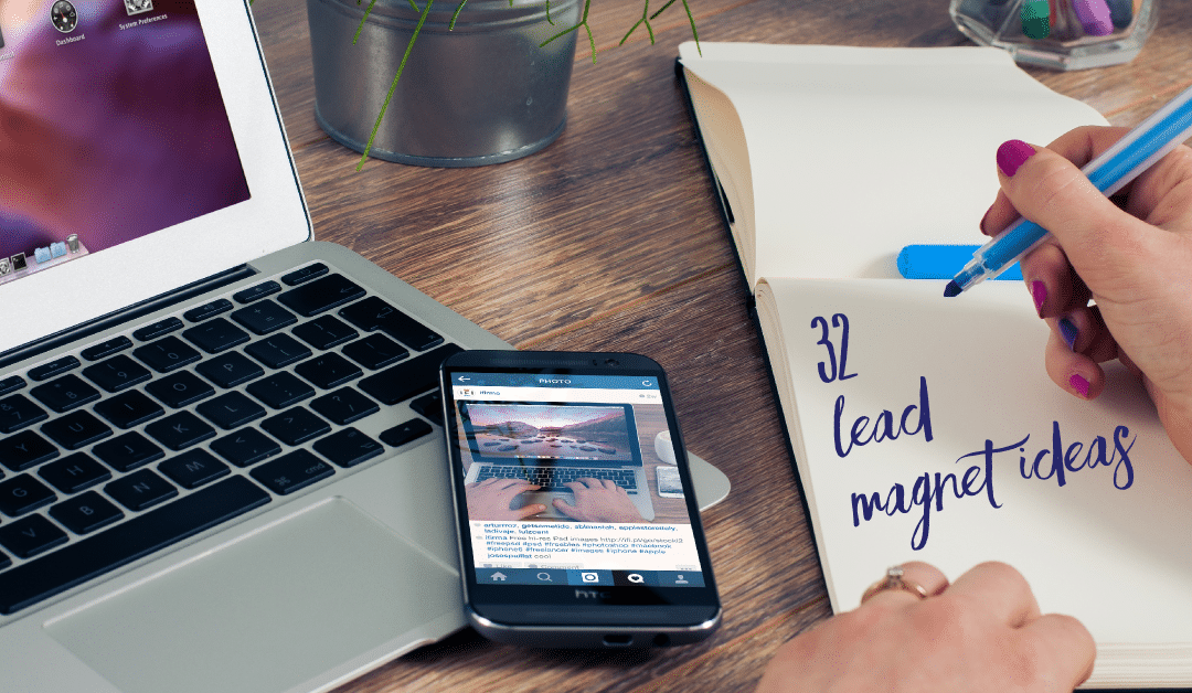 32 Lead Magnet Ideas To Grow Your Email List