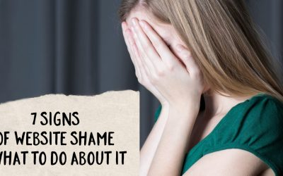 The Tell-Tale Signs Of Website Shame And What To Do About It
