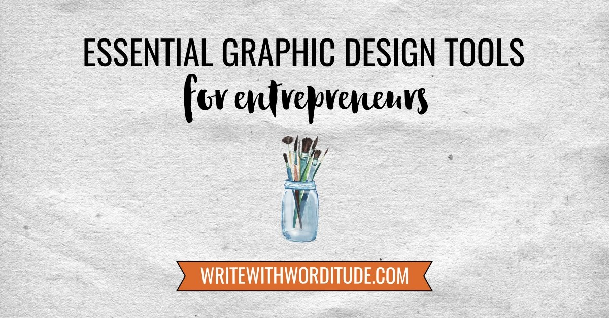 Graphic Design Tools For Entrepreneurs