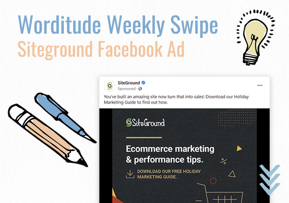 Weekly Swipe – Siteground Facebook Ad