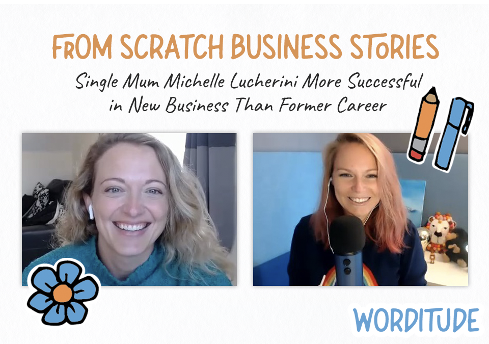 From Scratch Business Stories: Single Mum Michelle's Biz Earns Double Her Corporate Salary