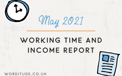 May 2021 Working Time And Income Report