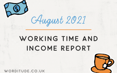 August 2021 Working Time And Income Report